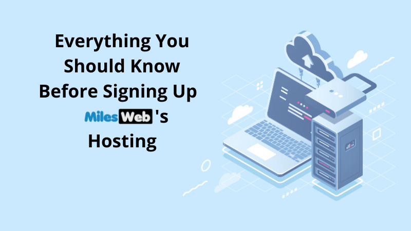 23-Everything You Should Know Before Signing Up MilesWeb's Hosting-NK-Revised (1)